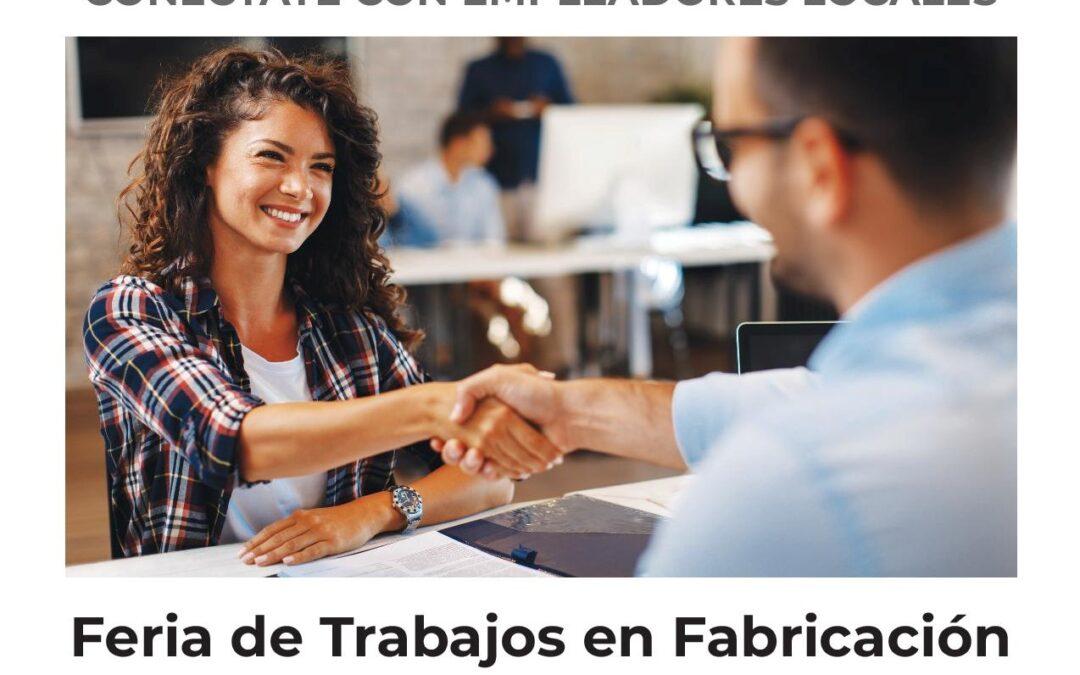 Feria de Trabajos en Fabricación  de la CUMBRE MFG